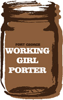 Fort-George-Working-Girl-Porter-Tacoma