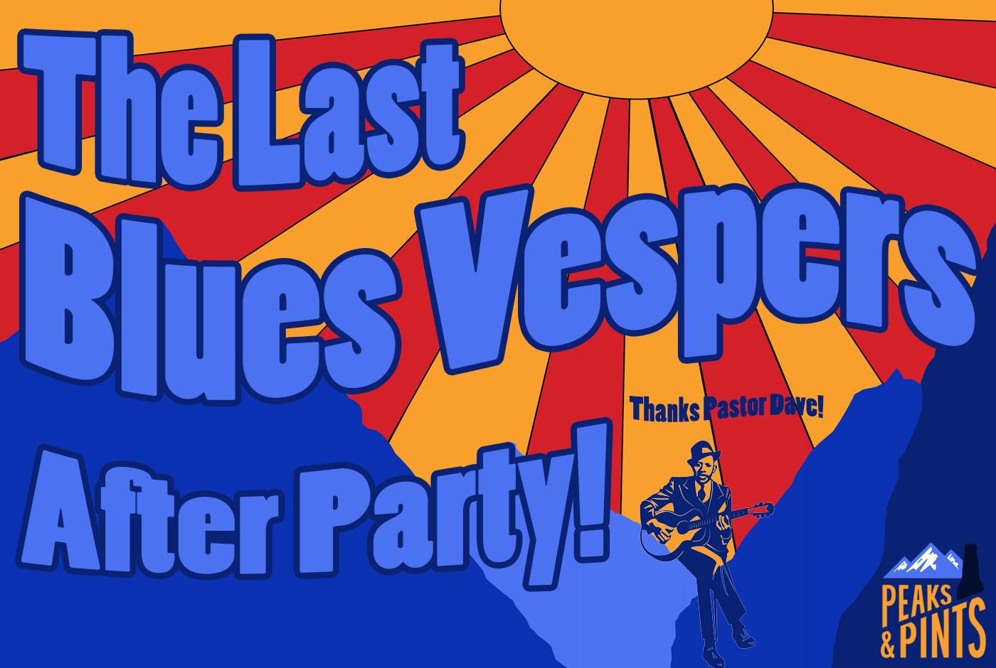 The-Last-Blues-Vespers-After-Party-calendar
