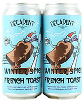 Decadent-Ales-Winter-Spiced-French-Toast-Tacoma