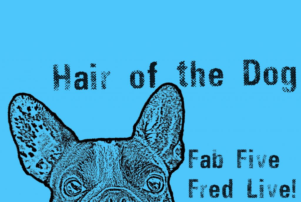 Hair-of-the-Dog-Fab-Five-Fred-Live-calendar