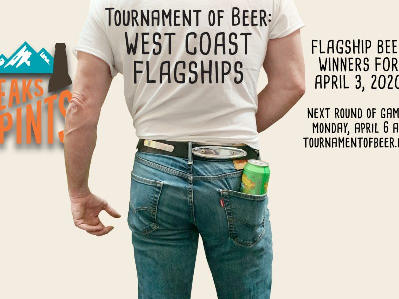 Tournament of Beer Flagships April 4