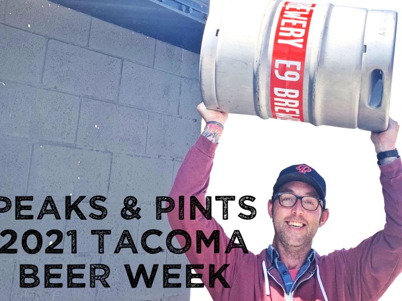 Peaks-and-Pints-hosts-Tacoma-Beer-Week-2021-events